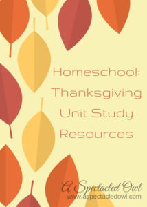 Homeschool: Thanksgiving Unit Study
