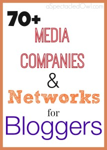Media Companies and Networks for Bloggers