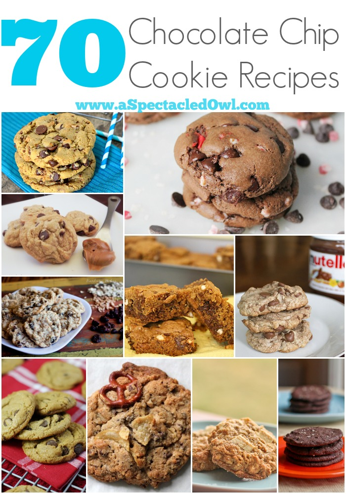 70 Chocolate Chip Cookie Recipes