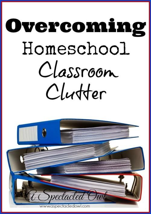 Overcoming Homeschool Classroom Clutter