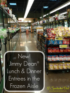 New Lunch & Dinner Entrees from Jimmy Dean #ShineAnytime