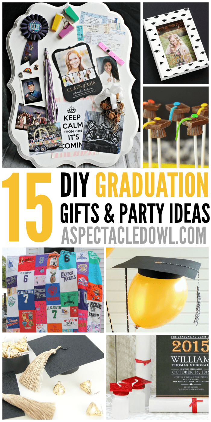 15 DIY Graduation Gift & Party Ideas