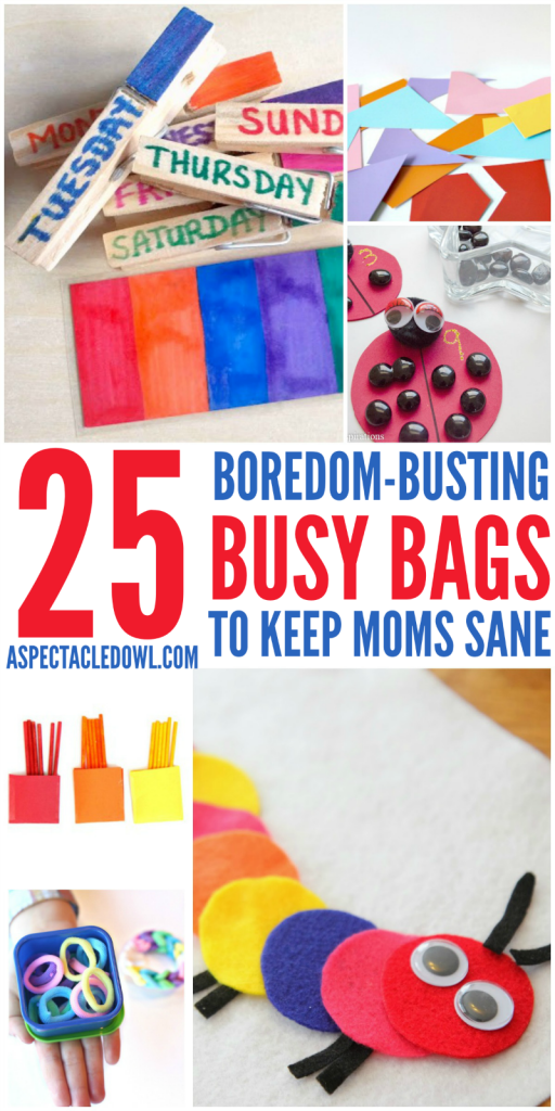 25 Boredom-Busting Busy Bags to Keep Mom Sane