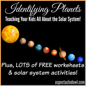 Identifying Planets: Teaching Your Kids Solar System Facts