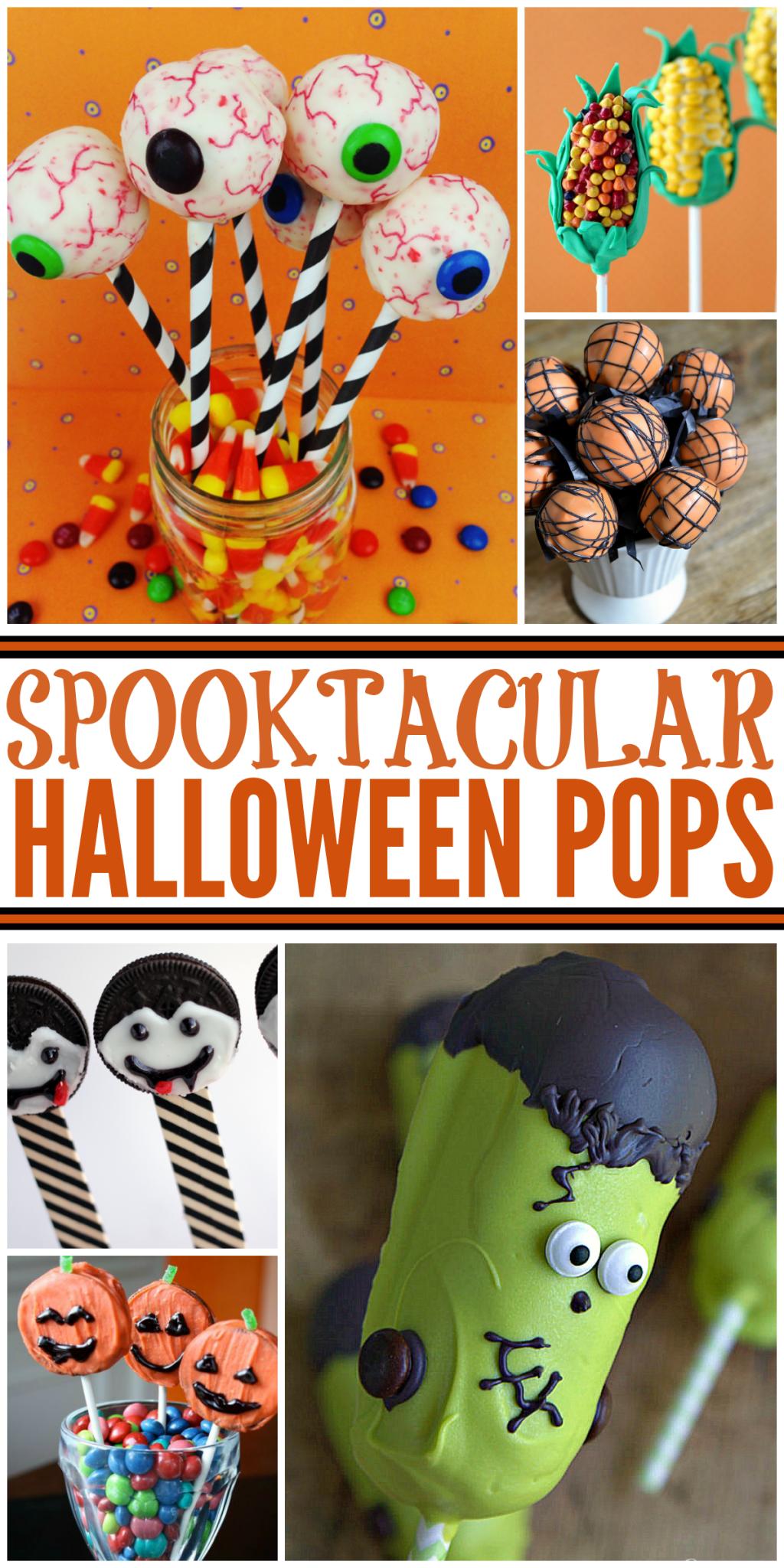 Halloween Desserts - Spooktacular Halloween Pops