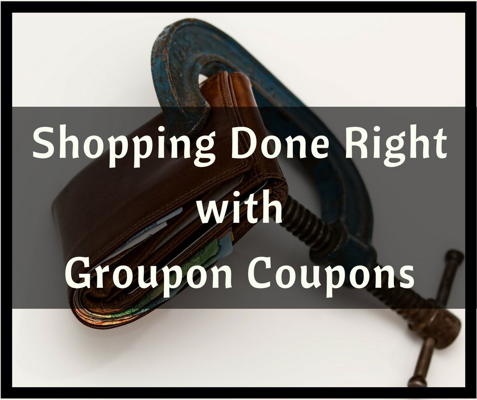 Shopping Done Right With Groupon Coupons