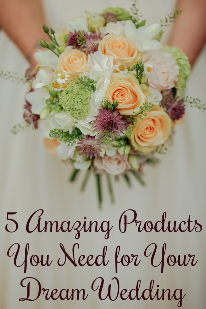 5 Amazing Products You Need for Your Dream Wedding